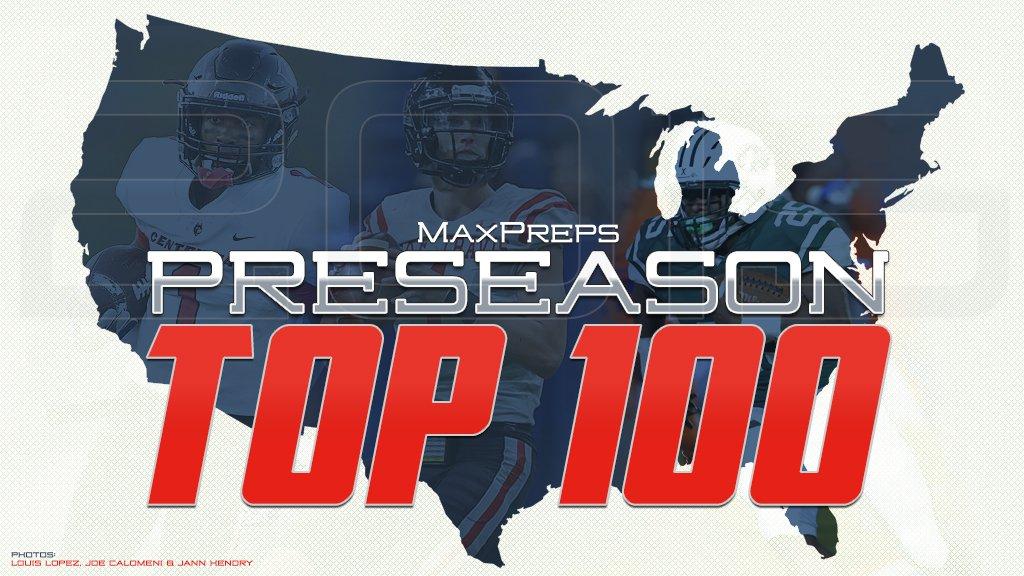 MaxPreps 2019 preseason Top 100 high school football teams