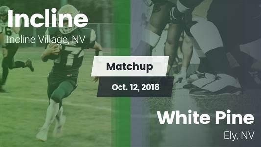 Football Game Recap: White Pine vs. Incline