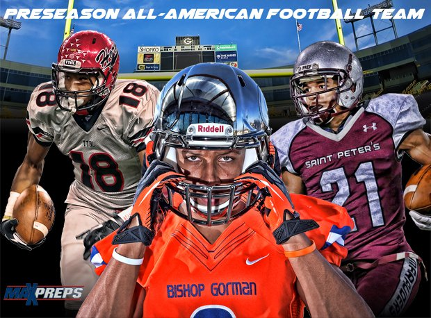 The MaxPreps 2014 All-American Football Team.