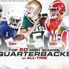Top 50 high school quarterbacks of all time