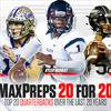 MaxPreps 20 for 20: Top 20 high school quarterbacks over the last 20 years thumbnail