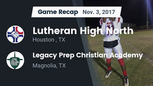 Football Game Recap: Legacy Prep Christian Academy vs. Brazos Christian
