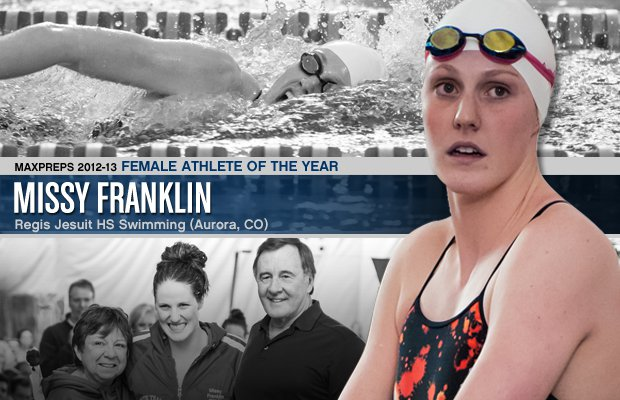 Even after winning four gold medals at the London Olympics, Missy Franklin couldn't get enough swimming with her teammates at Regis Jesuit High School in Aurora, Colo. Franklin is the 2012-13 MaxPreps Female Athlete of the Year.