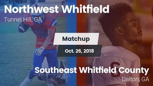 efc94c038 Football Game Recap  Southeast Whitfield County vs. Northwest Wh