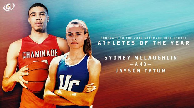 Jayson Tatum and Sydney McGlaughlin are the 2015-16 Gatorade National Athletes of the year.