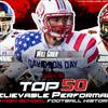 Top 50 unbelievable performances in high school football history