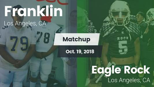 Football Game Recap: Eagle Rock vs. Franklin