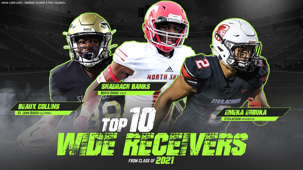 Best Wide Receivers 2021 Top 10 wide receivers in the Class of 2021   MaxPreps