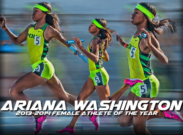 Ariana Washington of Long Beach Poly is our choice as the top female athlete in the nation for the 2013-14 school year.