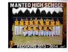 Manteo Redskins Boys Varsity Baseball Spring 13-14 team photo.