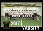 Hobbs Eagles Boys Varsity Football Fall 17-18 team photo.
